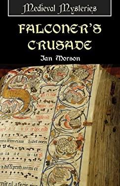 Falconer's Crusade 9781906288501