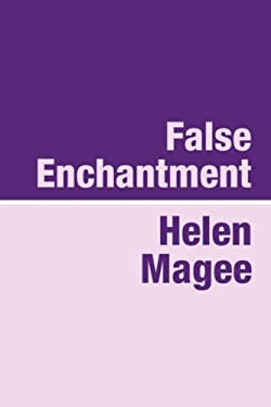 False Enchantment Large Print 9781905665358