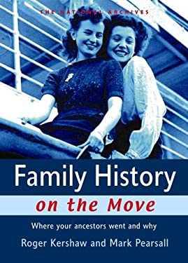 Family History on the Move: Where Your Ancestors Went and Why 9781903365922