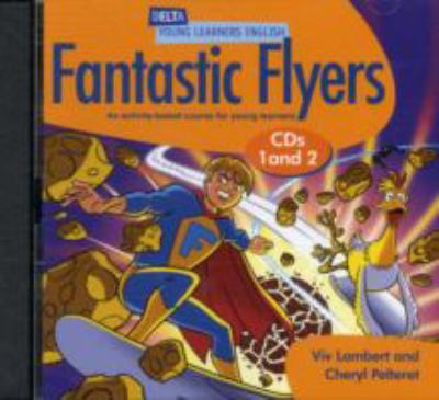 Fantastic Flyers Class Audio Pack: An Activity-based Course for Young Learners 9781905085125