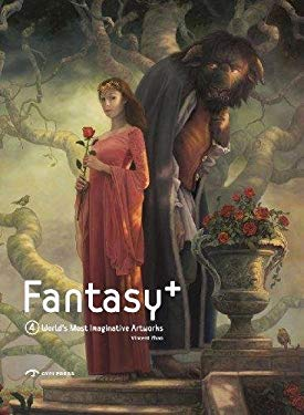 Fantasy+ 4: The Best Artworks of Fantastic Art 9781908175014