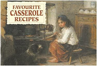 Favourite Casserole Recipes 9781902842301