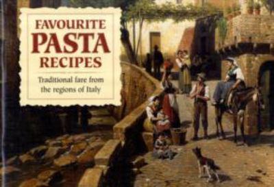 Favourite Pasta Recipes 9781902842660