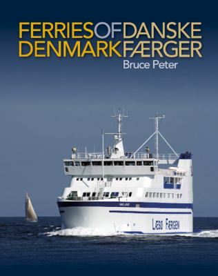 Ferries of Denmark 9781906608514
