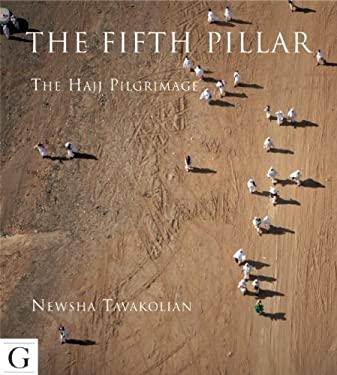 Fifth Pillar: The Hajj Pilgrimage 9781908531087