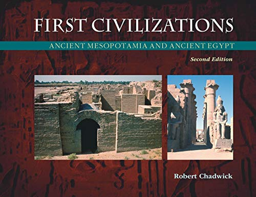First Civilizations: Ancient Mesopotamia and Ancient Egypt 9781904768784