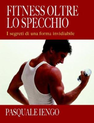 Fitness Oltre Lo Specchio 9781905237883