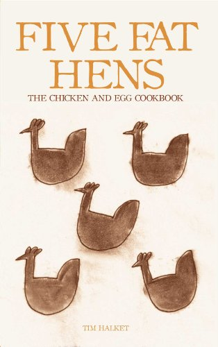 Five Fat Hens: The Chicken & Egg Cookbook 9781906502881