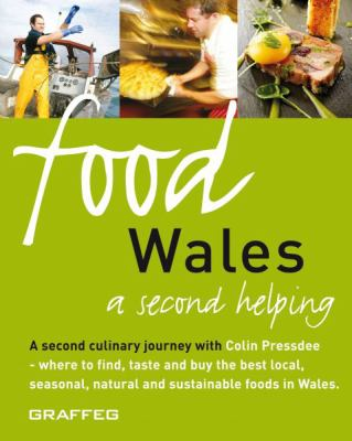 Food Wales: A Second Helping 9781905582150