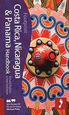 Footprint Costa Rica, Nicaragua & Panama Handbook 9781906098490