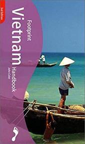 Footprint Vietnam Handbook: The Travel Guide