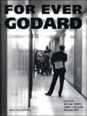For Ever Godard 9781901033694