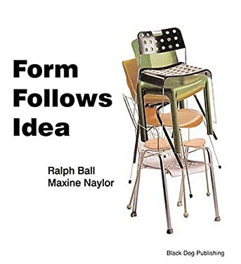 Form Follows Idea: An Introduction to Design Poetics 9781904772217