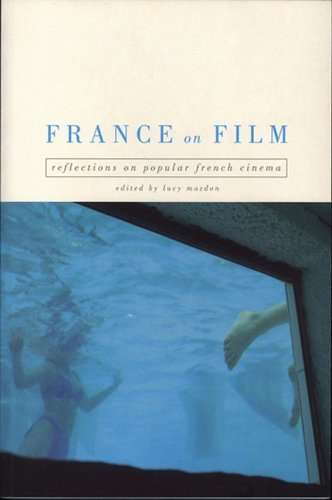 France on Film: Reflections on Popular French Cinema
