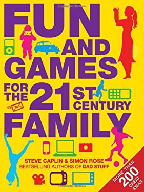 Fun and Games for the 21st Century Family 9781906964436