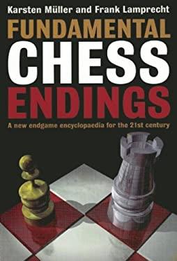 Fundamental Chess Endings 9781901983531
