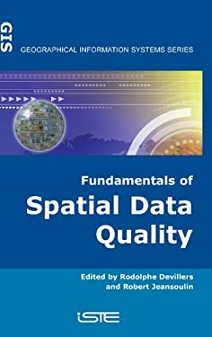 Fundamentals of Spatial Data Quality 9781905209569