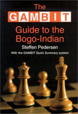 Gambit Guide to the Bogo-Indian 9781901983043