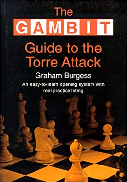 Gambit Guide to the Torre Attack 9781901983173