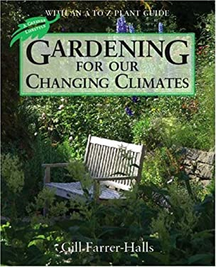 Gardening for Our Changing Climates 9781906245030