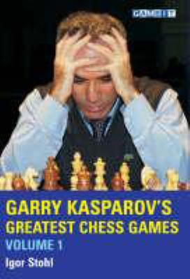 Garry Kasparov's Greatest Chess Games, Volume 1 9781904600329