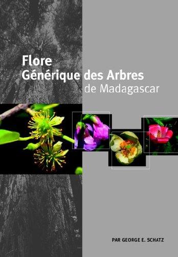 Flore Generique Des Arbres de Madagascar 9781900347877