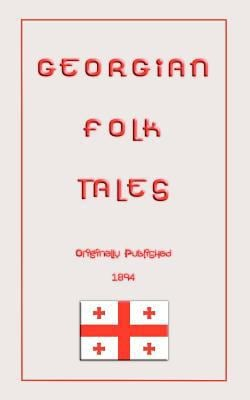Georgian Folk Tales 9781907256127