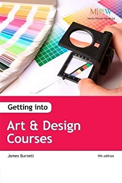 Getting into Art & Design Courses 9781909319134