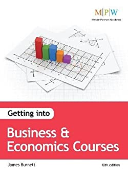 Getting into Business and Economics Courses 9781906041908