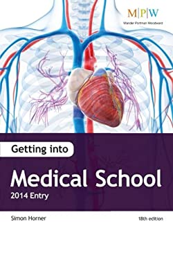 Getting into Medical School 2014 Entry 9781906041946