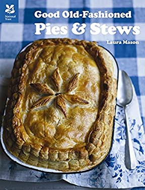 Good Old-Fashioned Pies & Stews 9781907892103