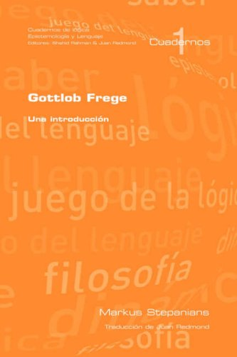 Gottlob Frege: Una Introduccion 9781904987581
