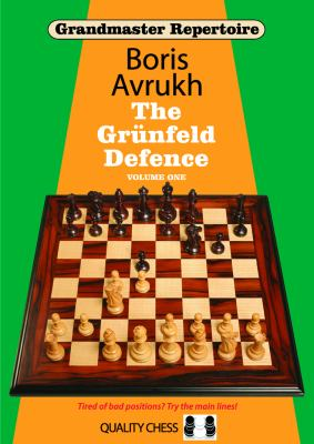 Grandmaster Repertoire 8: The Grunfeld Defence Volume One 9781906552756