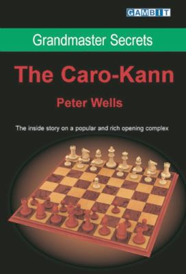 Grandmaster Secrets: The Caro-Kann 9781904600619