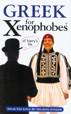 Greek for Xenophobes 9781903096277