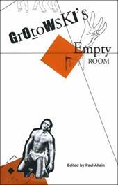 Grotowski's Empty Room 7765686