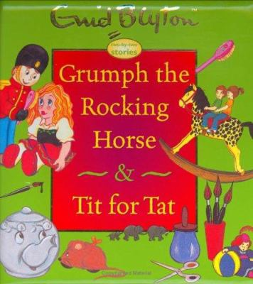 Grumph the Rocking Horse & Tit for Tat 9781904668268