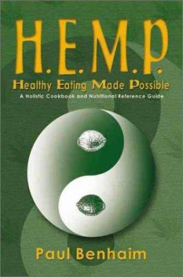 H.E.M.P.: Healthy Eating Made Possible 9781901250640