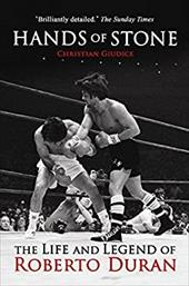 Hands of Stone: The Life and Legend of Roberto Duran 7749627