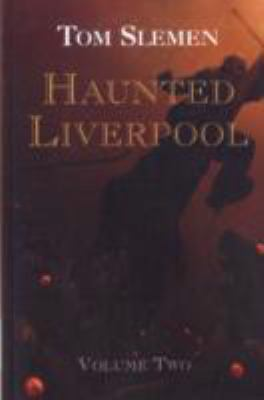 Haunted Liverpool 9781904438724