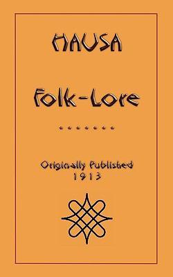 Hausa Folk-Lore 9781907256165