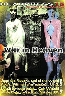Headpress 15: War in Heaven 9781900486019