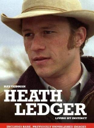 Heath Ledger: Living by Instinct 9781905287635