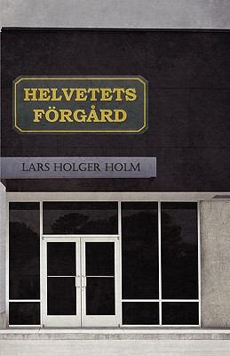 Helvetets Forgard 9781907166150