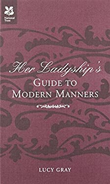 Her Ladyship's Guide to Modern Manners 9781905400416