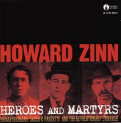 Heroes & Martyrs: Emma Goldman, Sacco & Vanzetti and the Revolutionary Struggle 9781902593265