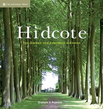 Hidcote: The Garden and Lawrence Johnston 9781905400614
