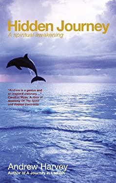 Hidden Journey: A Spiritual Awakening 9781907486432