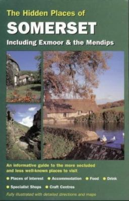 Hidden Places of Somerset Pb (Hidden Places Travel Guides)