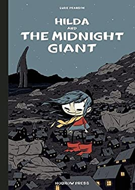 Hilda and the Midnight Giant 9781907704253